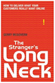 Link to Gerry McGovern's new book The Stranger's Long Neck: How to Deliver What Your Customers Really Want Online - on Amazon.